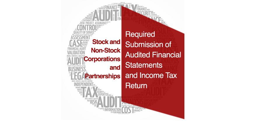 Required Submission of Audited Financial Statements & Tax Return