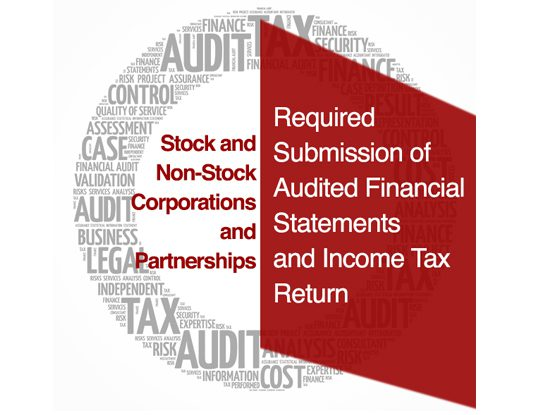 Required Submission of Audited Financial Statements and Income Tax Return to SEC and BIR