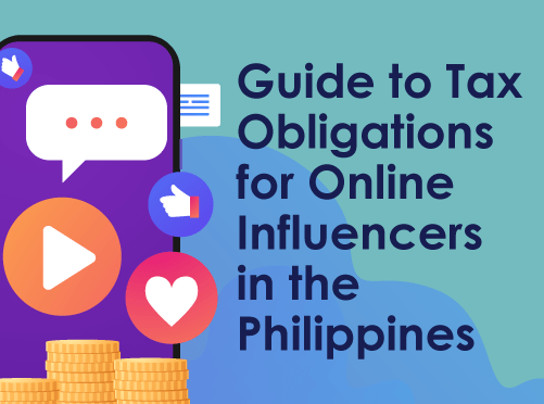 Guide to tax Obligations for Online Influencers in the Philippines
